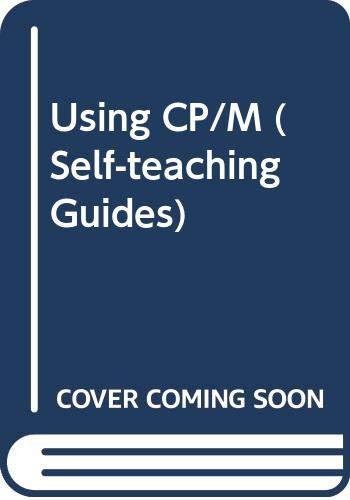 9780471080114: Using CP/M (Self-teaching Guides)