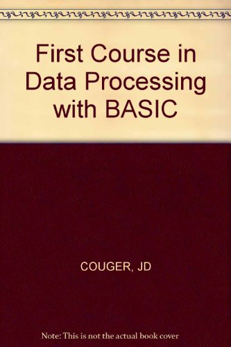 9780471080466: First Course in Data Processing with BASIC