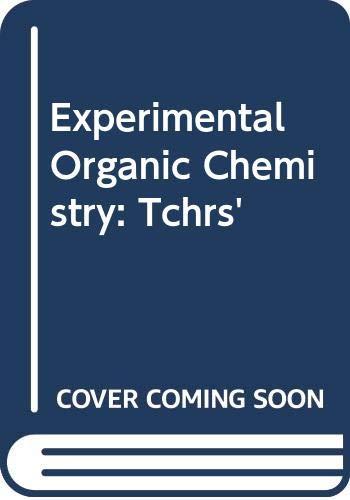 9780471080534: Experimental Organic Chemistry: Tchrs'