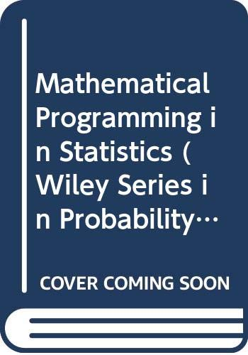 9780471080732: Mathematical Programming in Statistics (Wiley Series in Probability and Statistics)