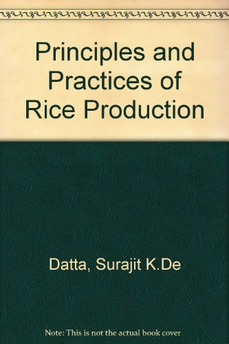 9780471080749: Principles and Practices of Rice Production