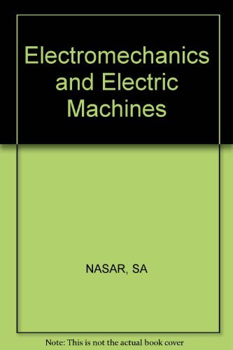 9780471080916: Electromechanics and electric machines