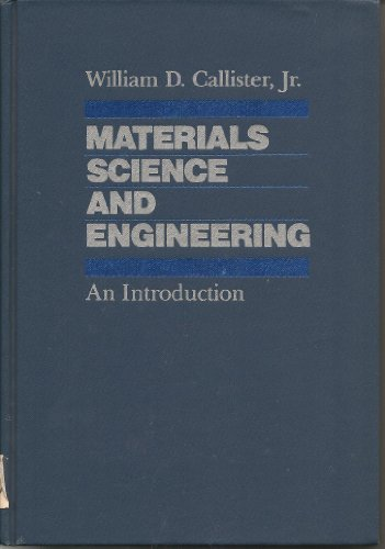 9780471081456: Materials Science and Engineering: An Introduction