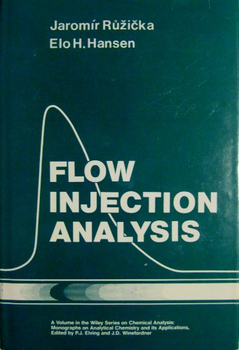 9780471081920: Flow Injection Analysis (Chemical Analysis)