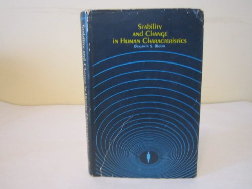 Stability and Change in Human Characteristics: Benjamin Samuel Bloom