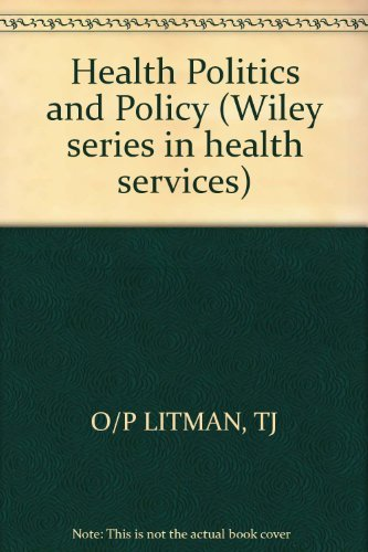 9780471082538: Health Politics and Policy (Wiley series in health services)