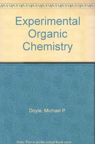 9780471082736: Experimental Organic Chemistry