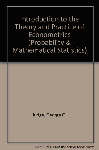 Introduction to the Theory and Practice of: Judge, George G.,