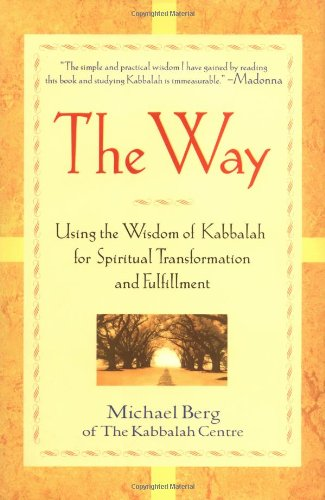 9780471083009: The Way: Using the Wisdom of Kabbalah for Spiritual Transformation and Fulfillment