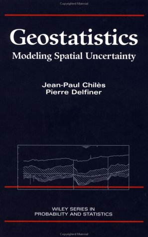 9780471083153: Geostatistics: Modeling Spatial Uncertainty (Wiley Series in Probability and Statistics)