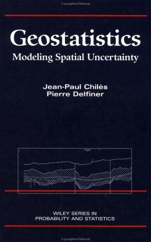 9780471083153: Geostatistics: Modeling Spatial Uncertainty