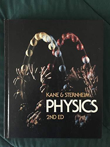 Physics: Kane, Joseph W.,