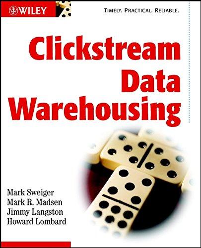 9780471083771: Clickstream Data Warehousing