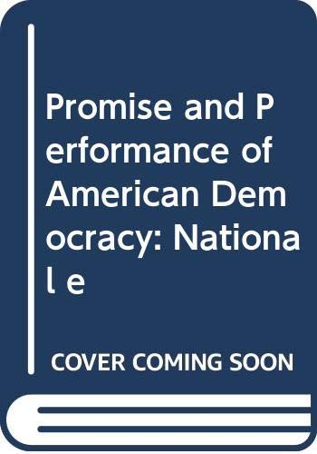 9780471083801: Promise and Performance of American Democracy: National e