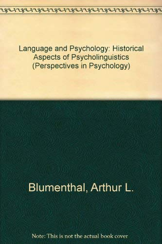 9780471084006: Language and Psychology: Historical Aspects of Psycholinguistics (Perspectives in Psychology)