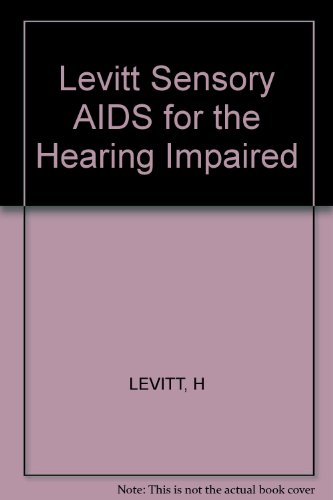 9780471084372: Levitt Sensory AIDS for the Hearing Impaired (IEEE Press selected reprint series)