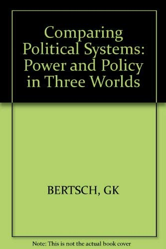 9780471084464: Comparing Political Systems: Power and Policy in Three Worlds