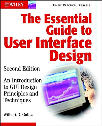 9780471084648: The Essential Guide to User Interface Design: An Introduction to GUI Design Principles and Techniques