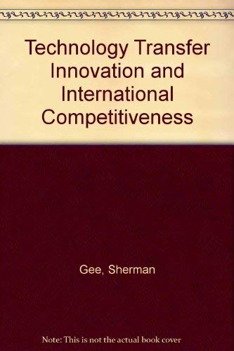 9780471084686: Technology Transfer Innovation and International Competitiveness