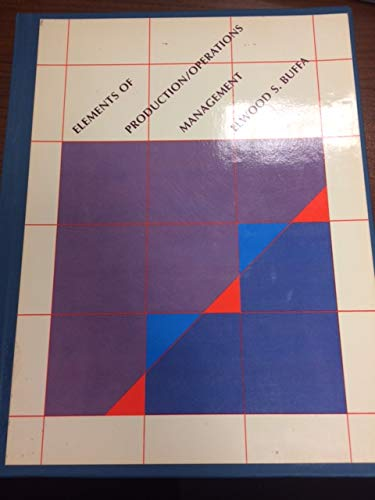9780471085324: Elements of Production/Operations Management (Wiley series in management)