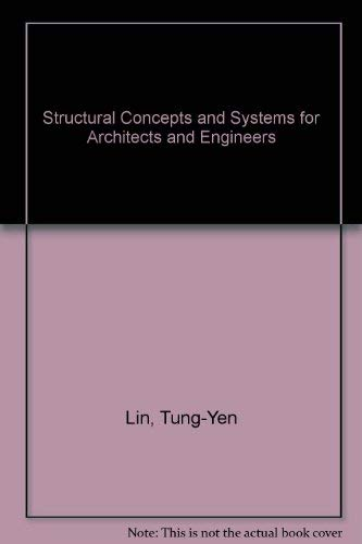 9780471085386: Structural Concepts and Systems for Architects and Engineers