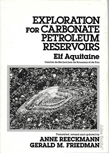 EXPLORATION FOR CARBONATE PETROLEUM RESERVOIRS.: Reeckmann, Anne and