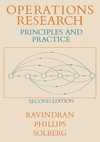 Operations Research: Principles and Practice: Ravindran, A., Phillips,