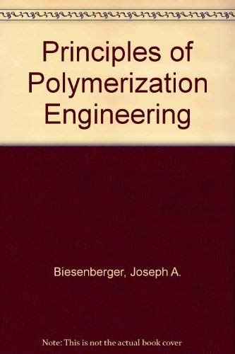 9780471086161: Principles of Polymerization Engineering