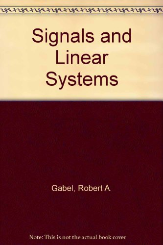 Signals and Linear Systems: Roberts, Richard A.