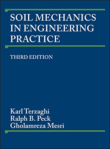 Soil Mechanics in Engineering Practice: Mesri, Gholamreza,Peck, Ralph