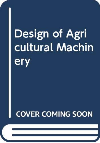 9780471086727: Design of Agricultural Machinery