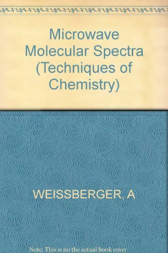 9780471086819: Techniques of Chemistry, Microwave Molecular Spectra (Volume 18)
