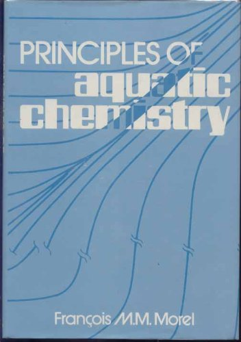 9780471086833: Principles of Aquatic Chemistry