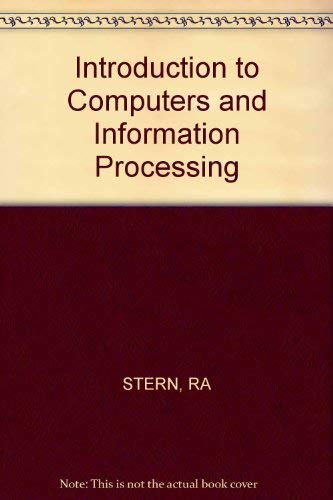 9780471087236: Introduction to Computers and Information Processing