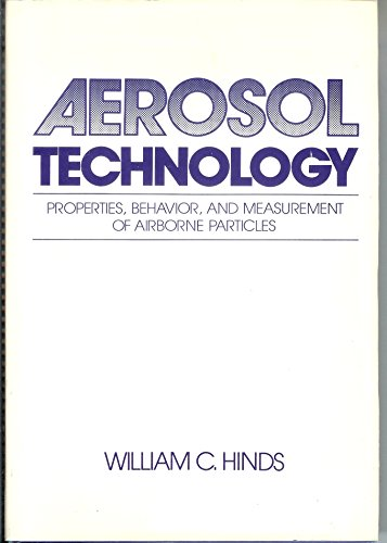 9780471087267: Aerosol Technology: Properties, Behaviour and Measurement of Airborne Particles