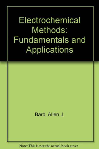 9780471087533: Electrochemical Methods: Fundamentals and Applications