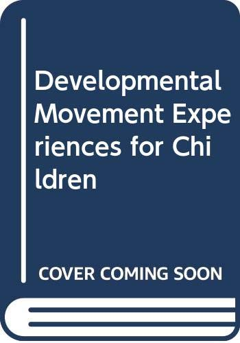 9780471087786: Developmental Movement Experiences for Children