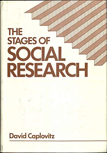 The Stages of Social Research: Caplovitz, David