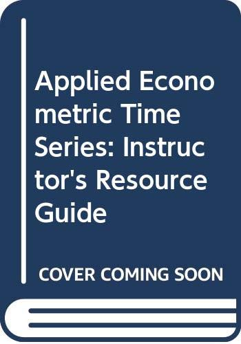 9780471087892: Applied Econometric Time Series: Instructor's Resource Guide