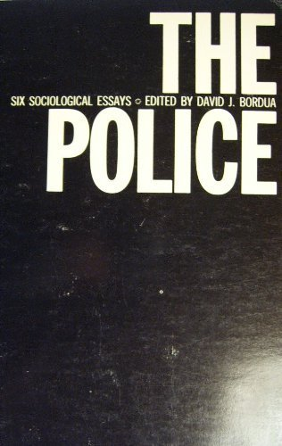 The Police: Six Sociological Essays