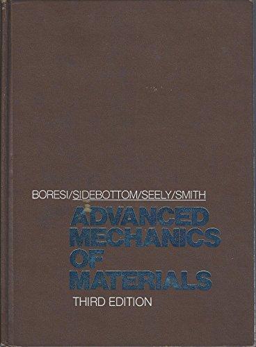 Advanced Mechanics of Materials: Fred B. Seely;