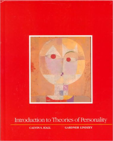 Introduction to Theories of Personality: Calvin S. Hall,