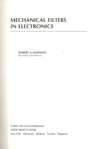 9780471089193: Mechanical Filters in Electronics (Wiley series on filters)