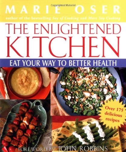 9780471089292: The Enlightened Kitchen: Eat Your Way to Better Health
