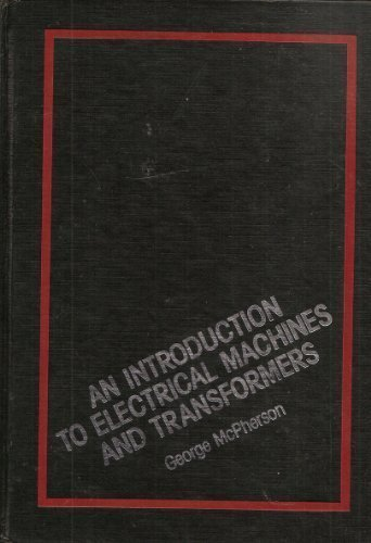 9780471089636: An Introduction to Electrical Machines and Transformers