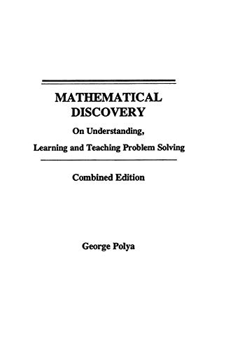 9780471089759: Mathematical Discovery: On Understanding, Learning and Teaching Problem Solving