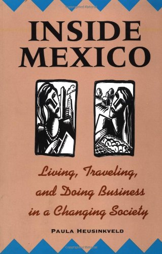 9780471089797: Inside Mexico: Living, Traveling, and Doing Business in a Changing Society