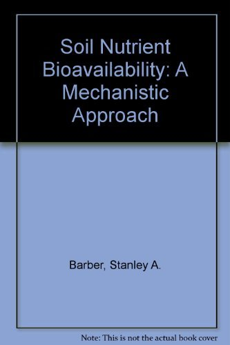 9780471090328: Soil Nutrient Bioavailability: A Mechanistic Approach