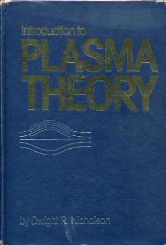 9780471090458: Introduction to Plasma Theory (A Wiley series in plasma physics)