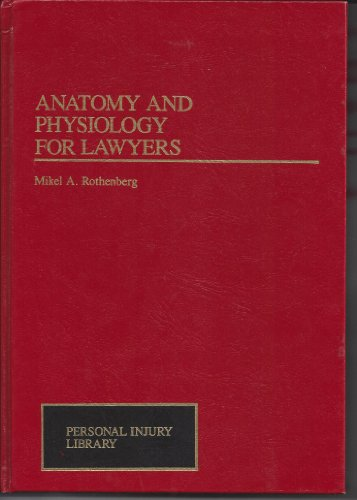 9780471090564: Anatomy and Physiology for Lawyers (Personal Injury Library)